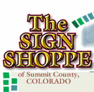 The Sign Shoppe of Summit County, Colorado.